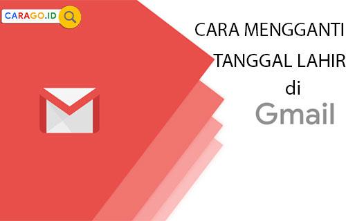 Cara Mengganti Tanggal Lahir di Gmail