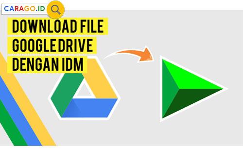 Cara Download Google Driver dengan IDM