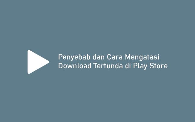 Download Tertunda di Play Store