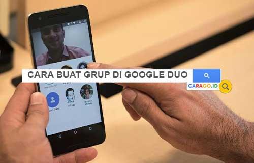 Cara Buat Grup di Goole Duo