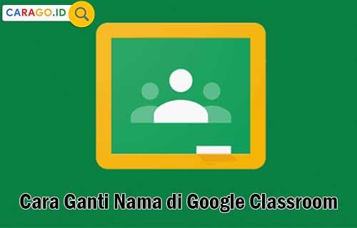 Cara Ganti Nama di Google Classroom