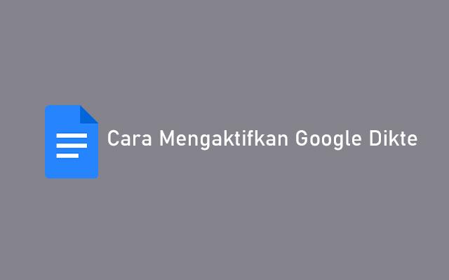 Cara Mengaktifkan Google Dikte
