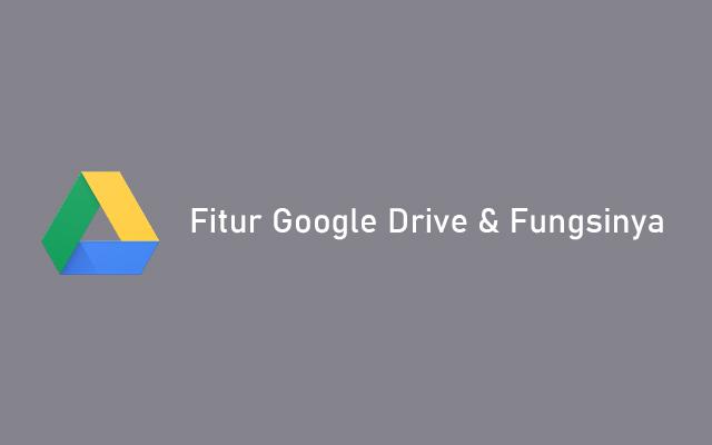 Fitur Google Drive